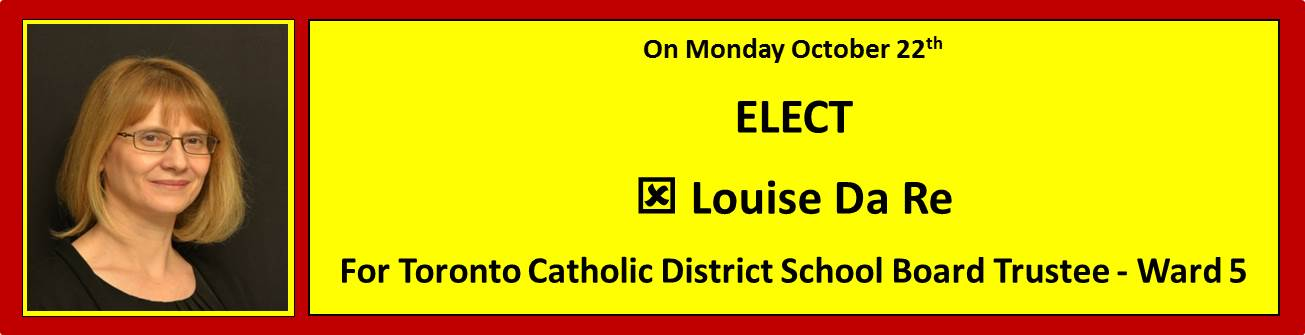 Elect Louise Da Re for TCDSB Trustee Ward 5